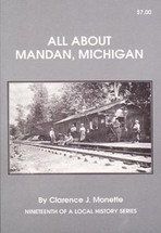 All About Mandan, Michigan