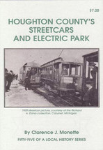 Houghton County's Steetcars and Electric Park