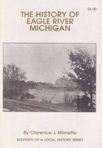 The History of Eagle River, Michigan