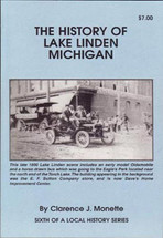 The History of Lake Linden, Michigan