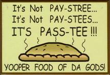 Yooper Food of Da Gods! Magnet