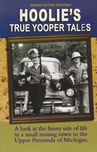 Hoolie's True Yooper Tales