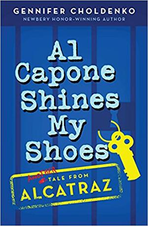 Al Capone Shines My Shoes by Gennifer Choldenko lesson plans, novel units, teacher guides