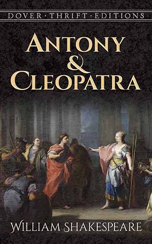 Antony and Cleopatra by William Shakespeare Lesson Plans, Novel Unit, Teacher Guide, Activities