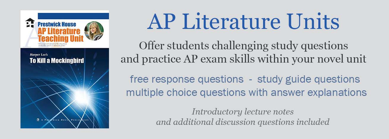AP Literature Units have novel study questions like those found on the AP exam so your students can practice for the AP Exam in your regular novel study units.