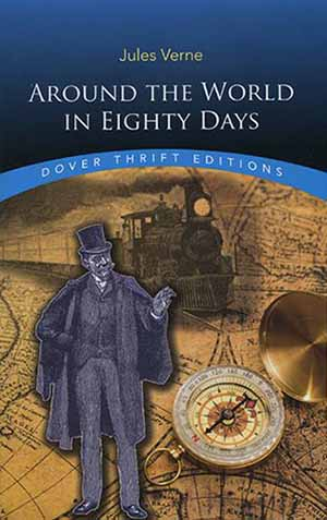 Around the World in 80 Days by Jules Verne Lesson Plans, Teacher Guides, Novel Units, Activities
