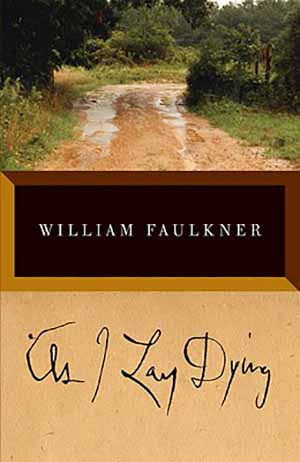 As I Lay Dying by William Faulkner Teacher Guide, Lesson Plans, Novel Unit, Activities