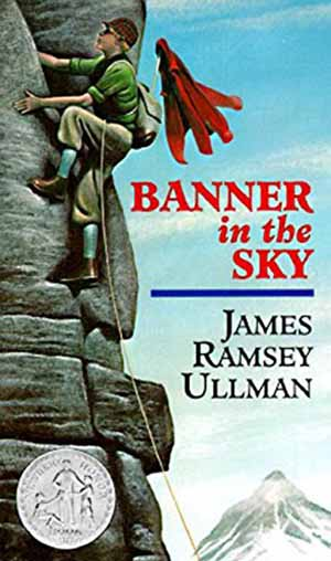 Banner in the Sky by James Ramsey Ullman  Teacher Guide, Lesson Plans, Novel Unit, Activities