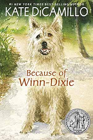 Because of Winn-Dixie by Kate DiCamillo Teacher Guide, Lesson Plans, Novel Unit, Activities