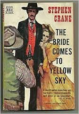 Bride Comes to Yellow Sky by Stephen Crane Teacher Guide