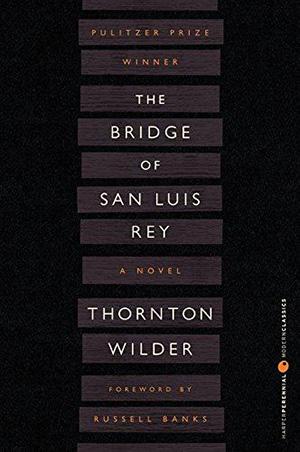 The Bridge of San Luis Rey by Thornton Wilder Teacher Guide, Lesson Plans