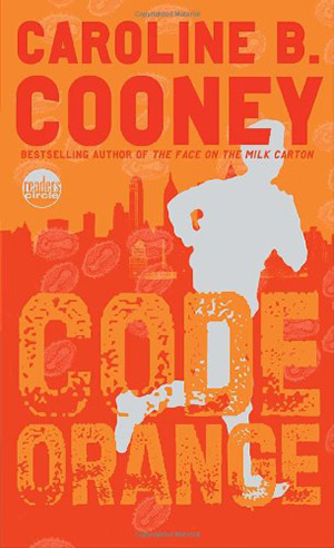 Code Orange by Caroline B. Cooney Teacher Guide, Lesson Plans, Novel Unit