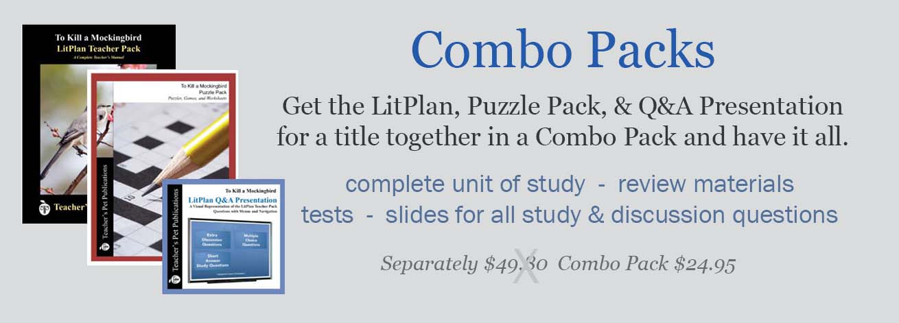 Combo Packs have complete LitPlans, Puzzle Packs, and Q&A Presentations in one money-saving bundle. Complete step by step lesson plans, activities, writing assignments, vocabulary work, tests, puzzles & games, and a slide presentation for a single novel title