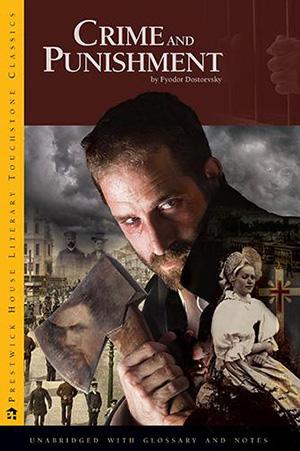 Crime and Punishment by Dostoyevsky Teacher Guide, Lesson Plans, Novel Unit