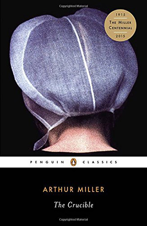 The Crucible by Arthur Miller Teacher Guide, Lesson Plans, Novel Unit