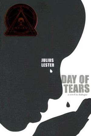 Day of Tears by Julius Lester Teacher Guide, Lesson Plans, Novel Unit