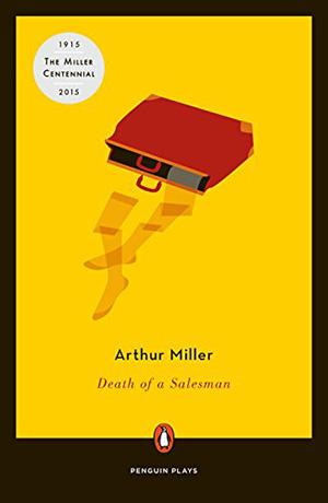 Death of a Salesman by Arthur Miller Teacher Guide, Lesson Plans, Novel Unit