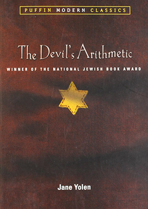 The Devil's Arithmetic by Jane Yolen Teacher Guide, Lesson Plans, Novel Unit