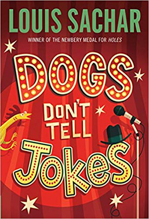 Dogs Don't Tell Jokes by Louis Sachar Teacher Guide, Lesson Plans, Novel Unit