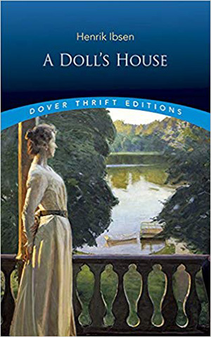 A Doll's House by Henrik Ibsen Teacher Guide, Lesson Plans, Novel Unit