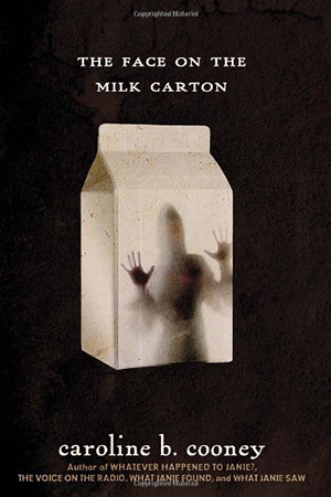 The Face on the Milk Carton by Caroline B. Cooney Teacher Guide, Lesson Plans, Novel Unit