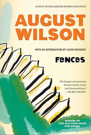 Fences by August Wilson Teacher Guide, Lesson Plans, Novel Unit
