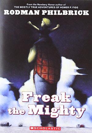 Freak the Mighty by Rodman Philbrick Teacher Guide, Lesson Plans, Novel Unit