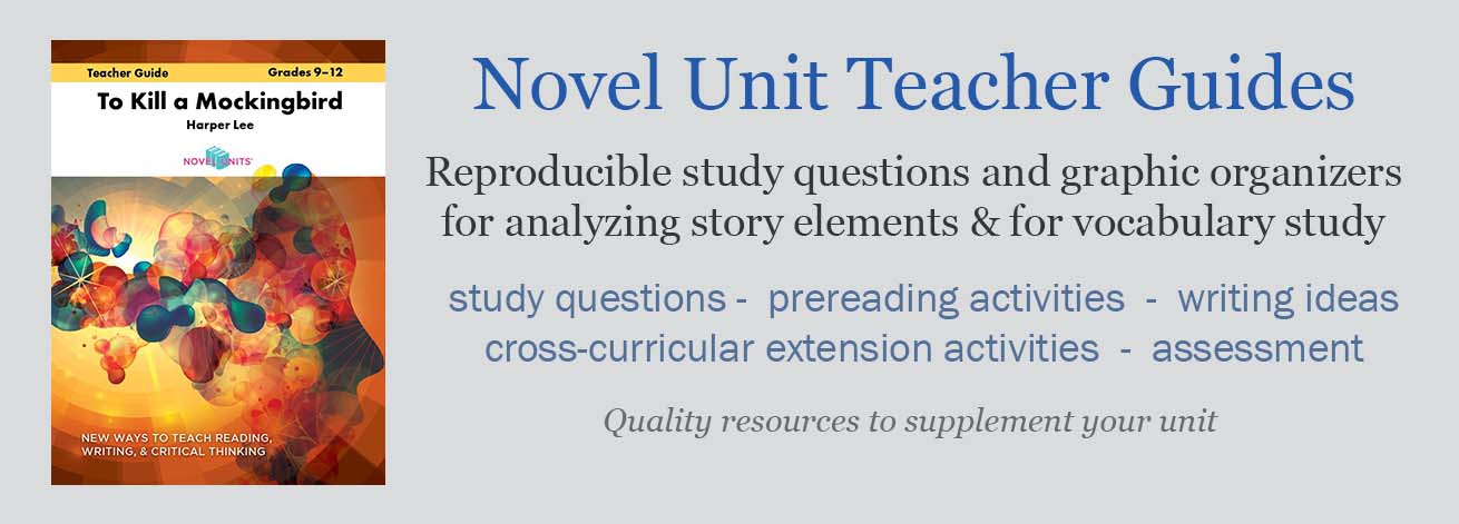 Novel Unit Teacher Guides provide teachers with study questions, activities, and worksheets as a basis for a novel unit