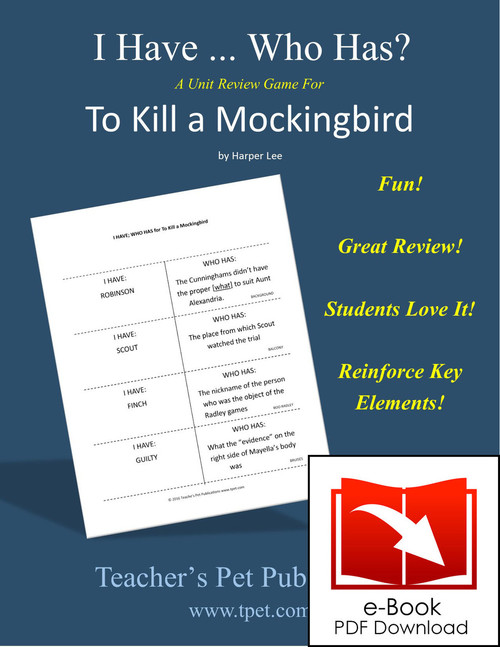 To Kill a Mockingbird I Have Who Has Novel Review Game