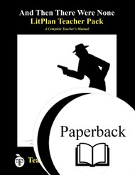 And Then There Were None LitPlan Teacher Pack Lesson Plans, Novel Unit