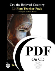 Cry the Beloved Country LitPlan Lesson Plans (PDF on CD)