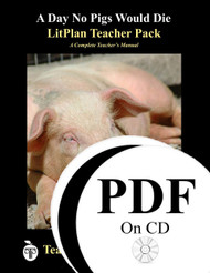 A Day No Pigs Would Die LitPlan Lesson Plans (PDF on CD)