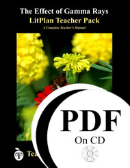 The Effect of Gamma Rays on Man in the Moon Marigolds LitPlan Lesson Plans (PDF on CD)