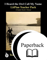 I Heard the Owl Call My Name LitPlan Lesson Plans (Paperback)
