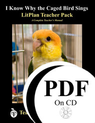I Know Why the Caged Bird Sings LitPlan Lesson Plans (PDF on CD)