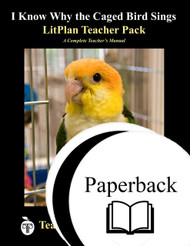 I Know Why the Caged Bird Sings LitPlan Lesson Plans (Paperback)