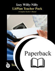 Izzy Willy-Nilly LitPlan Lesson Plans (Paperback)