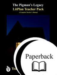 The Pigman's Legacy LitPlan Lesson Plans (Paperback)