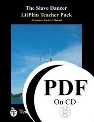 The Slave Dancer LitPlan Lesson Plans (PDF on CD)