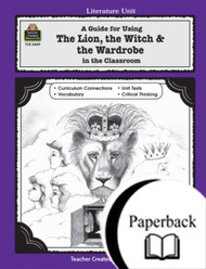 A Guide for Using The Lion the Witch and the Wardrobe in the Classroom