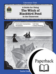 A Guide for Using The Witch of Blackbird Pond in the Classroom