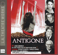 Antigone Audio CD by LA Theatre Works