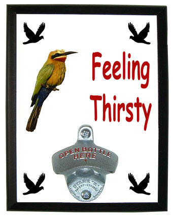 Bee Eater Feeling Thirsty Bottle Opener Plaque