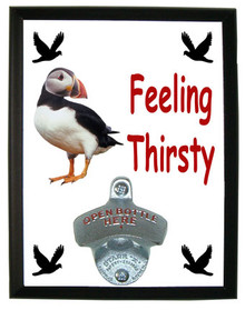 Atlantic Puffin Feeling Thirsty Bottle Opener Plaque