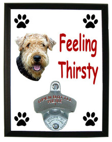 Airedale Feeling Thirsty Bottle Opener Plaque
