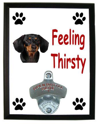 Dachshund Feeling Thirsty Bottle Opener Plaque