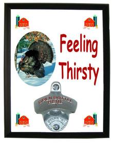 Turkey Feeling Thirsty Bottle Opener Plaque