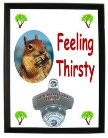 Chipmunk Feeling Thirsty Bottle Opener Plaque