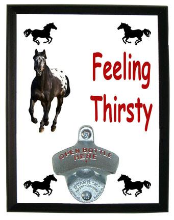 Appaloosa Feeling Thirsty Bottle Opener Plaque
