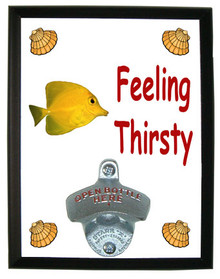 Yellow Tang Feeling Thirsty Bottle Opener Plaque